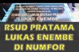 Biak Numfor butuh bantuan dana Otsus operasikan RSUD Lukas Enembe
