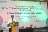ANTARA dukung Dinas Kominfo menjaga NKRI dan menyatukan negeri