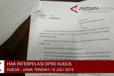 Video - DPRD Kudus ajukan hak interpelasi terkait pengisian perangkat desa