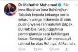Mahathir turut belasungkawa atas wafatnya  BJ Habibie