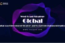 West Coast Strategy - Platform sosial global, strategi investasi dan hiburan sosial kesejahteraan