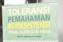 Nilai toleransi dalam pameran Pesan Islami dari Oman di Jakarta