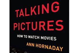 """""""Talking Pictures"""" cara membedah film"""
