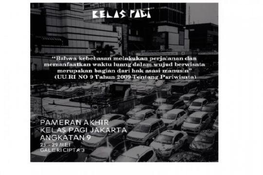 KELAS PAGI Jakarta Angkatan 9 gelar pameran fotografi