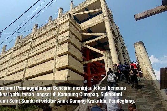 BNPB tinjau longsor Sukabumi dan Anak Krakatau