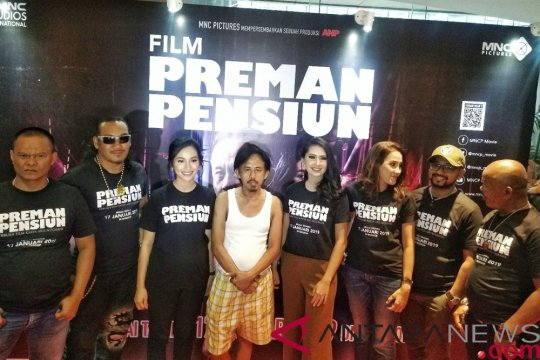 """Film """"Preman Pensiun"""" sajikan cerita yang lebih kompleks"""