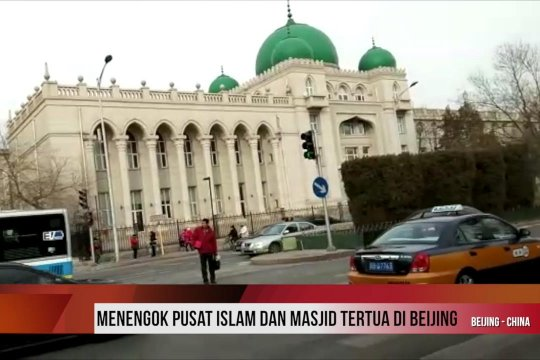 Menengok pusat islam dan masjid tertua di Beijing