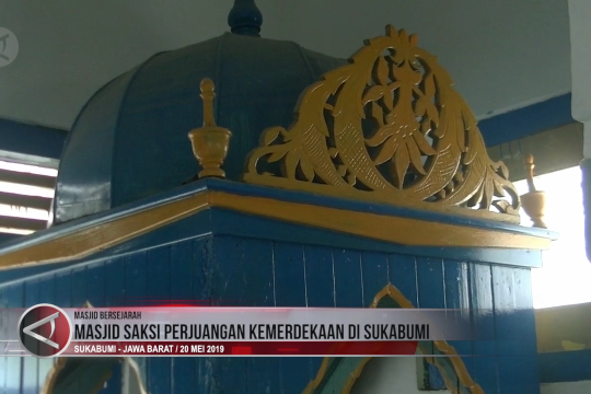 Masjid saksi perjuangan kemerdekaan di Sukabumi