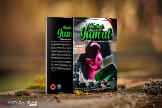 """NTB segera luncurkan buku khutbah Jumat """"kebencanaan dalam Islam"""""""