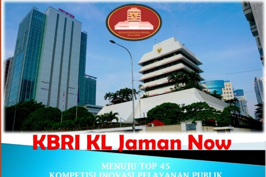 KBRI Kuala Lumpur raih top 45 kompetisi inovasi pelayanan publik