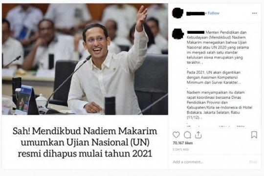 Hoaks, Mendikbud Nadiem resmi hapus Ujian Nasional mulai 2021