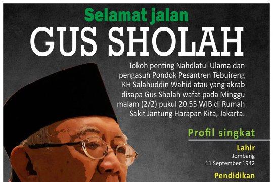 Selamat jalan Gus Sholah