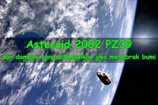 Asteroid 2002 PZ39 dan dampak yang ditimbulkan jika menabrak bumi