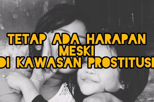 Rumah belajar yang memberikan harapan di kawasan prostitusi