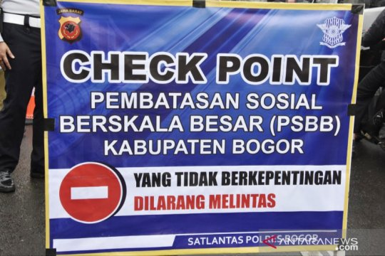 Kabupaten Bogor tetapkan 55 titik pengawasan PSBB
