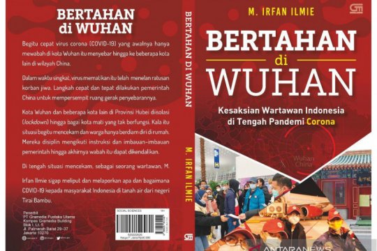 ANTARA: Buku Bertahan di Wuhan kedepankan sisi kemanusiaan