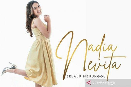 """Nadia Nevita rilis lagu """"Selalu Menunggu"""" untuk pejuang LDR"""