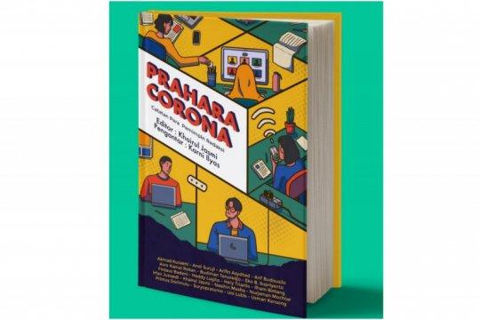 """""""Prahara Corona"""", kumpulan sudut pandang para pemimpin redaksi"""