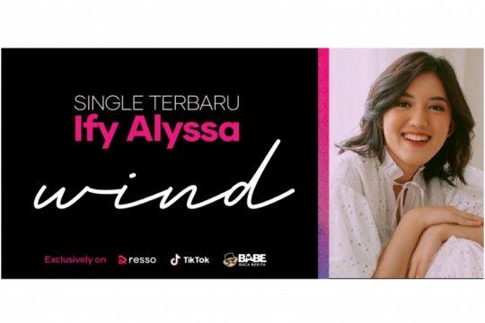 "Ify Alyssa rilis single ""Wind"" secara ekslusif di Resso"