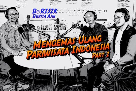 Mengemas Ulang Pariwisata Indonesia (bagian 1 dari 3)