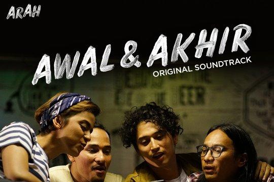 """Arah rilis lagu untuk soundtrack serial """"Awal & Akhir"""""""