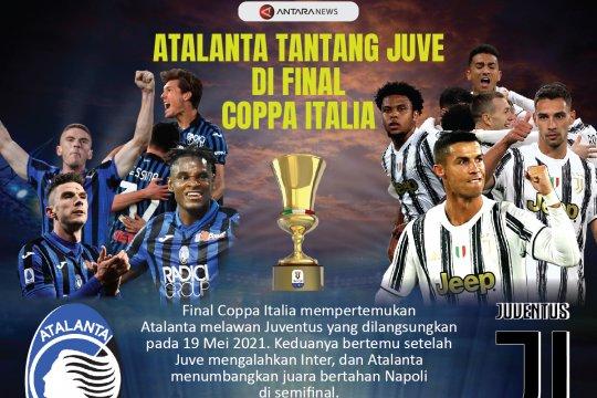 Atalanta tantang Juve di final Coppa Italia