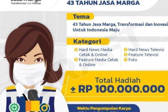 Rayakan HUT Ke-43, Jasa Marga gelar lomba karya jurnalistik 2021