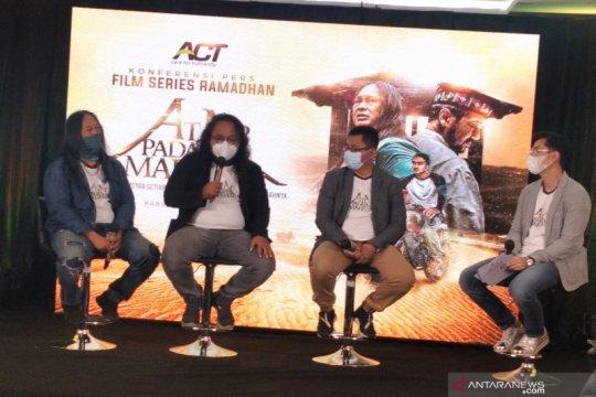 "Edukasi keutamaan sedekah, ACT luncurkan film ""Atap Padang Mahsyar"""