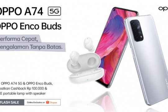 OPPO A74 5G dan Enco Buds resmi dijual eksklusif di Shopee