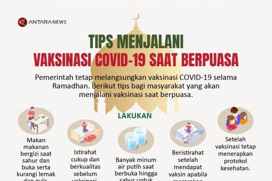 Tips menjalani vaksinasi COVID-19 saat berpuasa