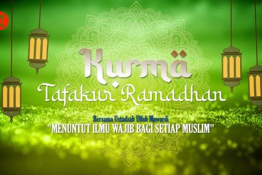 Kurma - Menuntut ilmu wajib bagi setiap Muslim