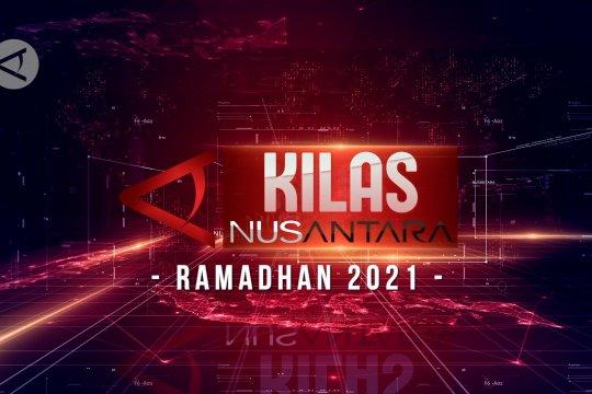 Kilas NusAntara Edisi Ramadhan