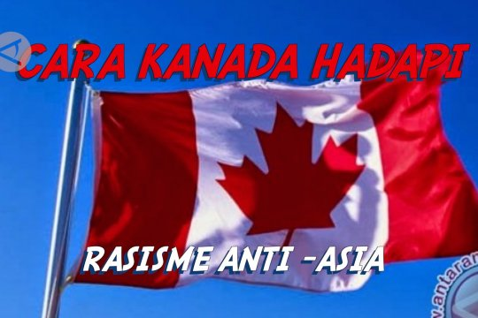 30 Menit - Cara Kanada hadapi rasisme anti-Asia