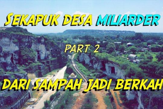 Cerita dari selatan - Sekapuk Desa Miliarder dari sampah jadi berkah (bagian 2 dari 3)