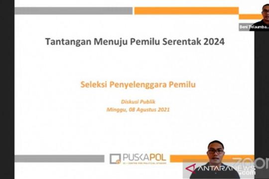 Puskapol UI: Tim seleksi penyelenggara Pemilu 2024 harus berintegritas