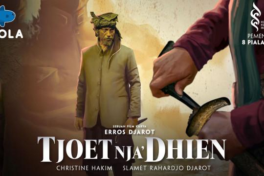 """Peringati HUT RI, Mola tayangkan film """"Tjoet Nja' Dhien"""" gratis"""