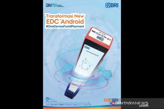 Inovasi transaksi nontunai, BRI luncurkan 80.000 EDC Android