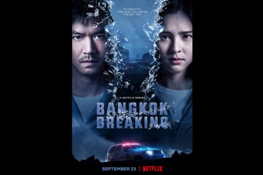 """Sisi lain Thailand diungkap dalam serial """"Bangkok Breaking"""""""