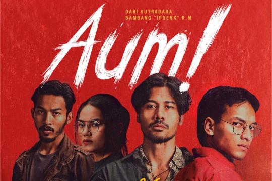 """Film """"Aum!"""" pertanyakan cita-cita perjuangan reformasi"""