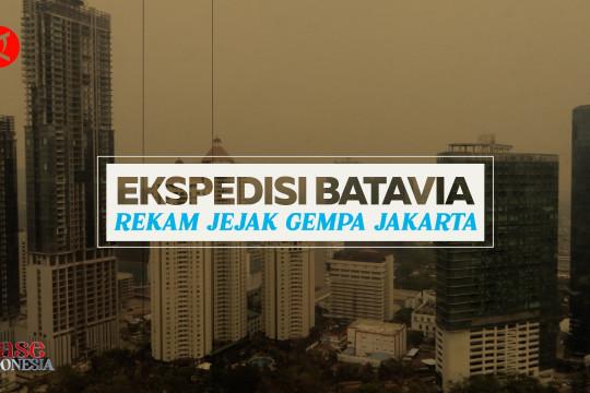 Ekspedisi Batavia, rekam jejak gempa Jakarta - 1