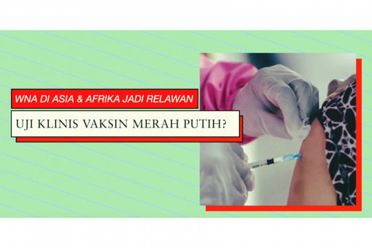30 Menit Ekstra - Yang terbaru dari Vaksin Merah Putih (2)