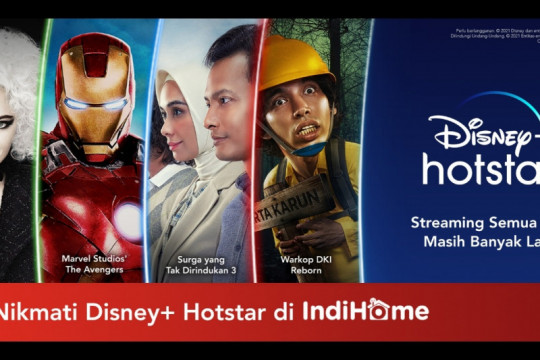 Kolaborasi Disney+ Hotstar dan IndiHome hadirkan aneka konten hiburan