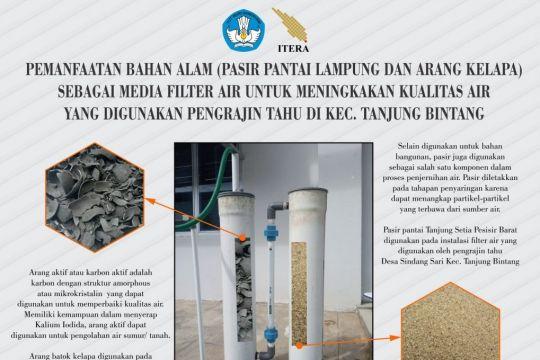 Itera buat inovasi penyaring air berbahan alami untuk pelaku UMKM tahu