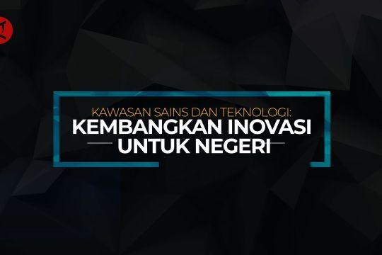 Indonesia Bergerak : Kembangkan inovasi untuk negeri - bagian 3