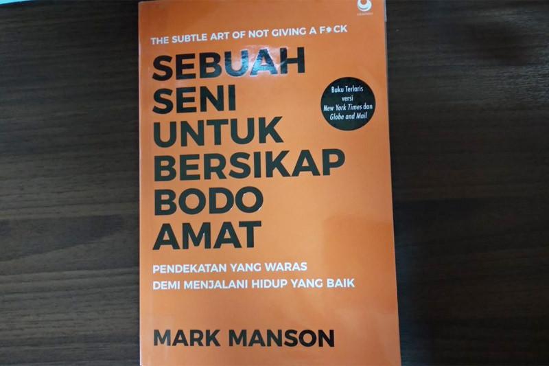 Mari Bersikap Masa Bodo Bersama Mark Manson Antara News