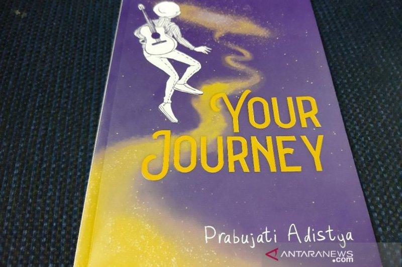"""""""Your Journey"""" motivasi untuk kaum milenial wujudkan mimpi"""