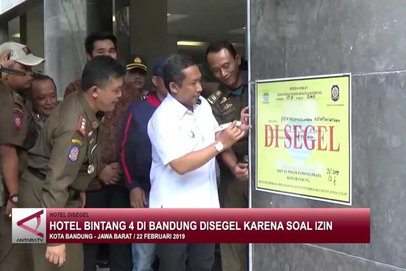 Hotel bintang 4 di Bandung disegel karena soal izin