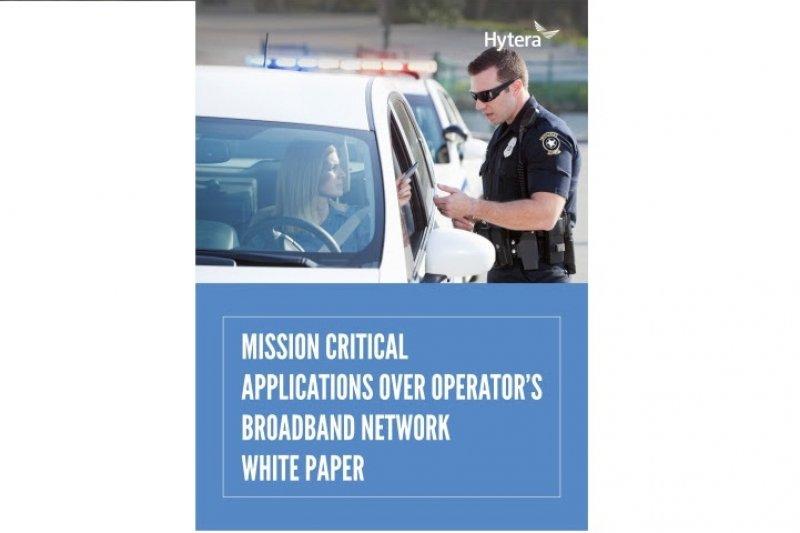 Hytera terbitkan lembar putih aplikasi bermisi kritis lewat jaringan broadband operator
