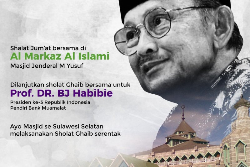 Yayasan Al Markaz Al ajak masyarakat shalat ghaib untuk BJ Habibie
