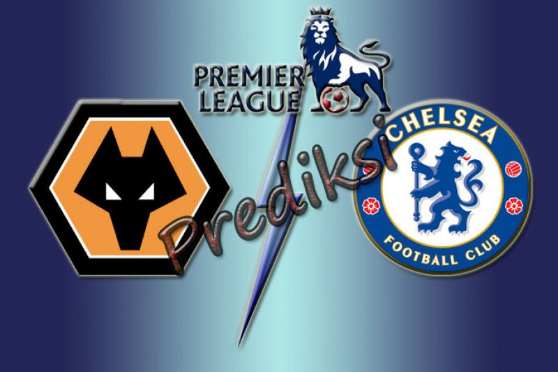 Prediksi pertandingan Wolverhampton Wanderers vs Chelsea